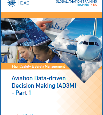 Aviation Data-driven Decision Making (AD3M) – Part 1