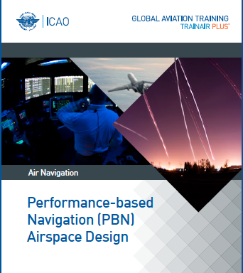 Performance-Based Navigation (PBN) – Airspace Design