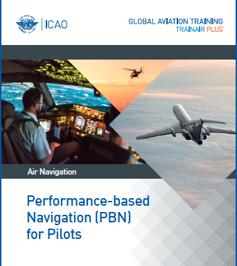 Performance-Based Navigation (PBN) for Pilots