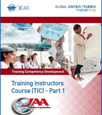 Training Instructors Course (TIC) Part 1 – Instructional Competencies